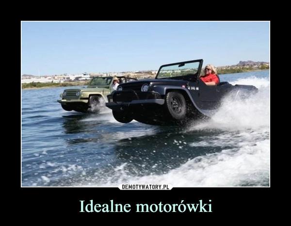 Idealne motorówki –