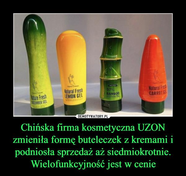 Chińska firma kosmetyczna UZON zmieniła formę buteleczek z kremami i podniosła sprzedaż aż siedmiokrotnie. Wielofunkcyjność jest w cenie –