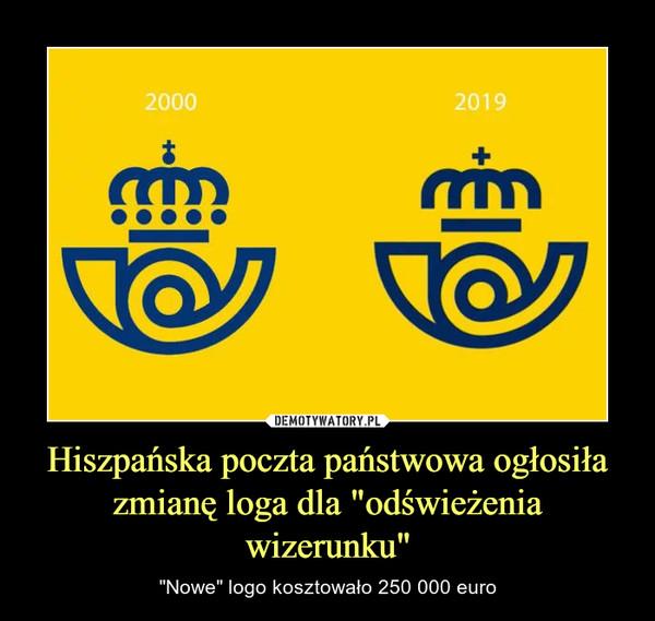 """Hiszpańska poczta państwowa ogłosiła zmianę loga dla """"odświeżenia wizerunku"""" – """"Nowe"""" logo kosztowało 250 000 euro"""