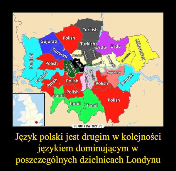 Jezyk Polski Jest Drugim W Kolejnosci Jezykiem Dominujacym W