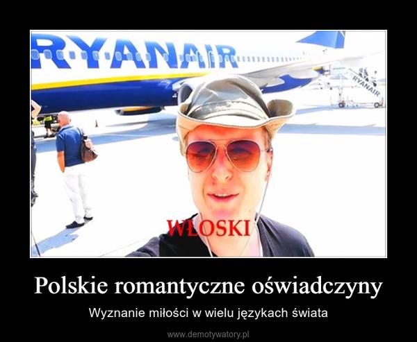 Polskie romantyczne oświadczyny – Wyznanie miłości w wielu językach świata