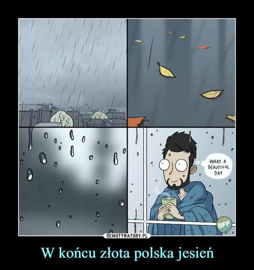 W końcu złota polska jesień
