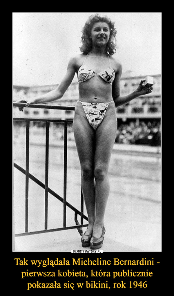 Tak wyglądała Micheline Bernardini - pierwsza kobieta, która publicznie pokazała się w bikini, rok 1946 –