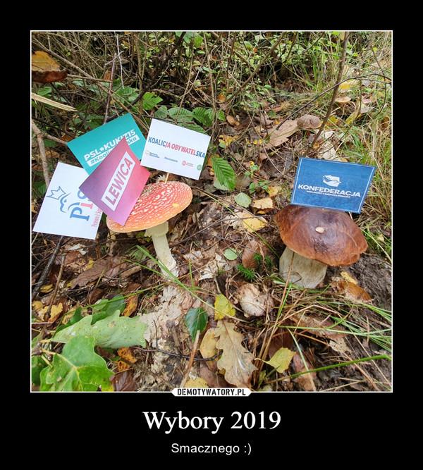 Wybory 2019 – Smacznego :)