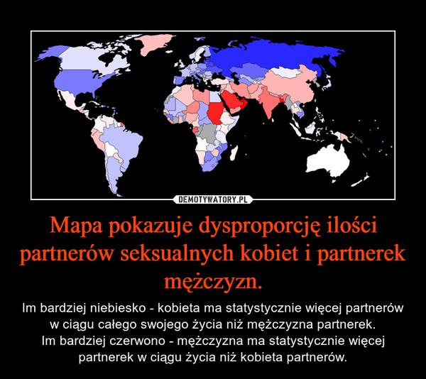 Mapa pokazuje dysproporcję ilości partnerów seksualnych kobiet i partnerek mężczyzn. – Im bardziej niebiesko - kobieta ma statystycznie więcej partnerów w ciągu całego swojego życia niż mężczyzna partnerek.Im bardziej czerwono - mężczyzna ma statystycznie więcej partnerek w ciągu życia niż kobieta partnerów.