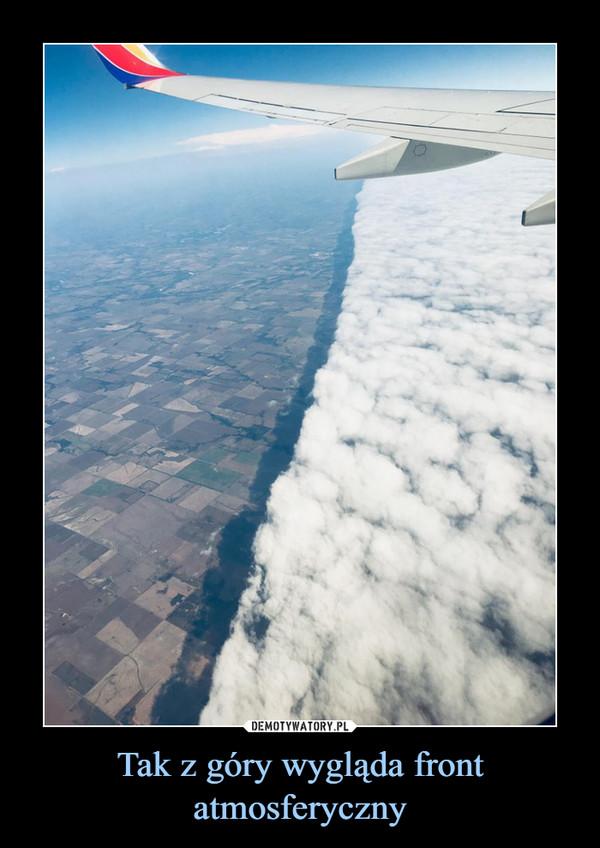 Tak z góry wygląda front atmosferyczny –