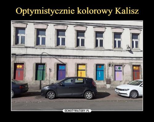 Optymistycznie kolorowy Kalisz