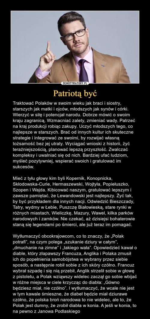 Patriotą być