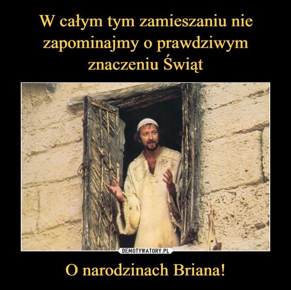 O narodzinach Briana! –