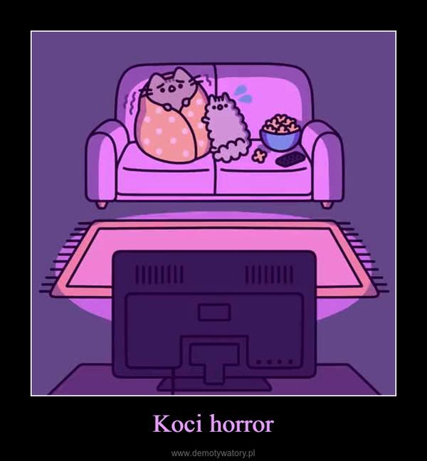 Koci horror –