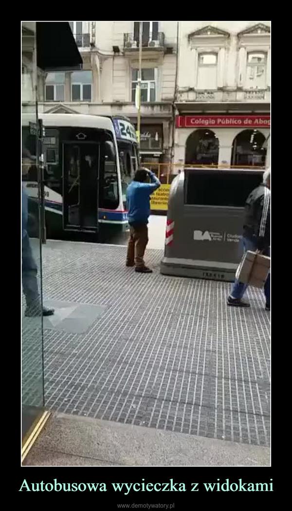 Autobusowa wycieczka z widokami –