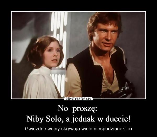 No  proszę: Niby Solo, a jednak w duecie! – Gwiezdne wojny skrywaja wiele niespodzianek :o)