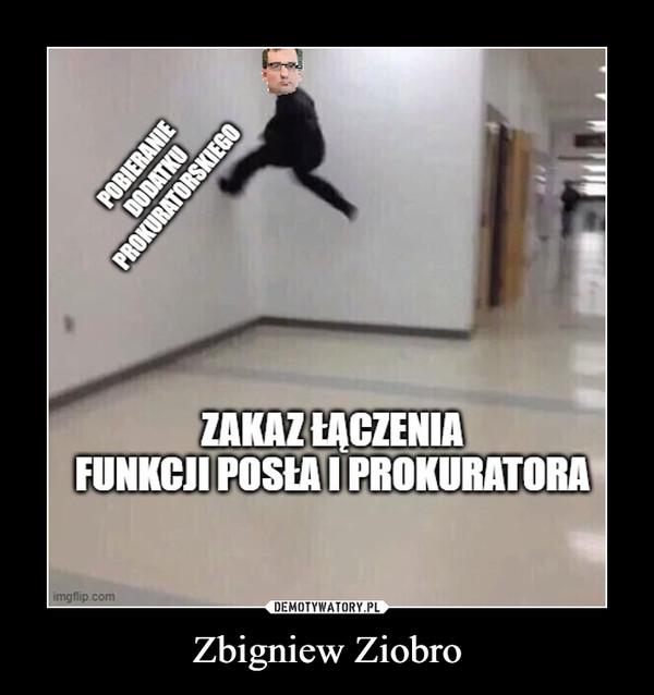 Zbigniew Ziobro –