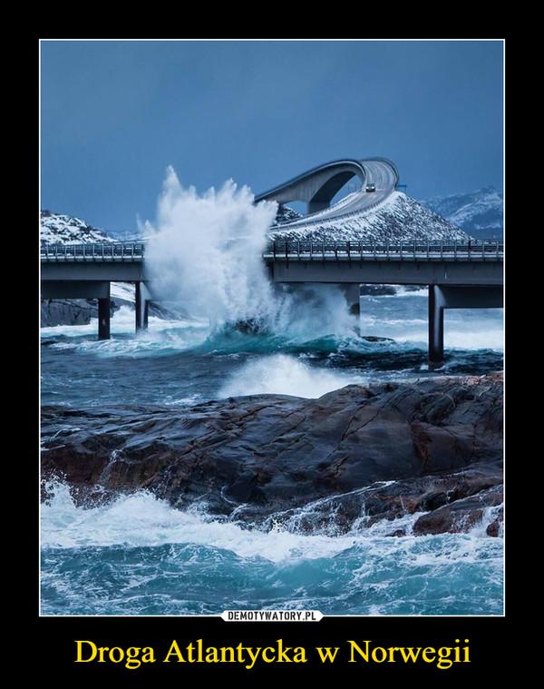 Droga Atlantycka w Norwegii –