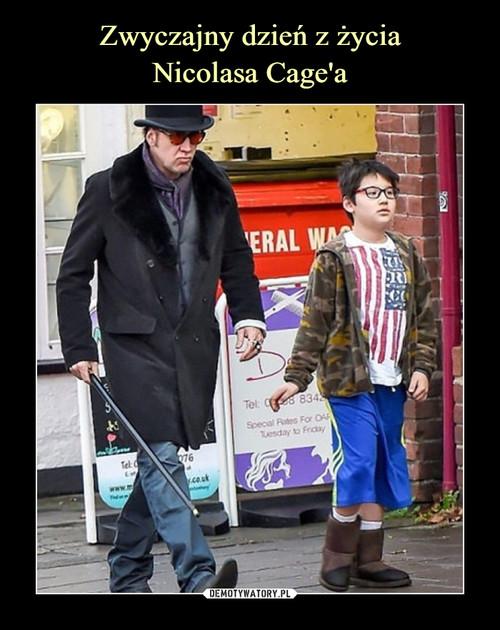 Zwyczajny dzień z życia Nicolasa Cage'a