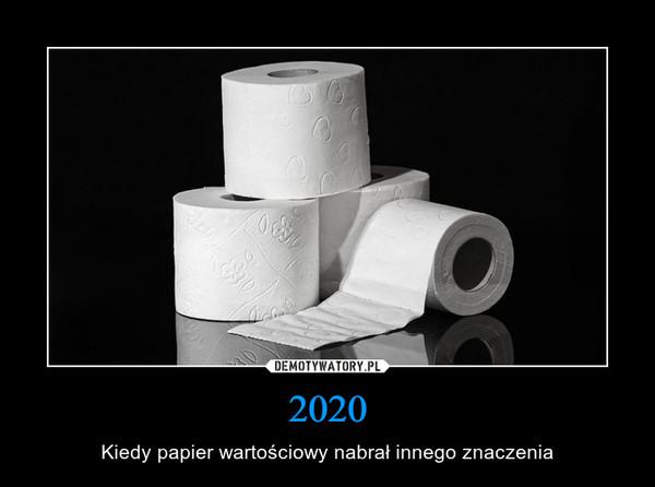 2020 – Kiedy papier wartościowy nabrał innego znaczenia