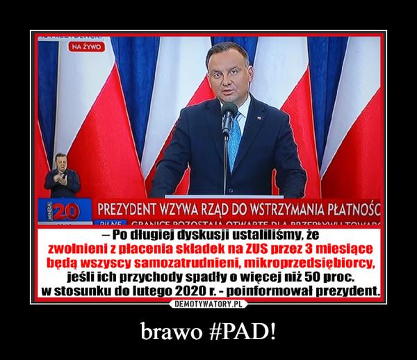 brawo #PAD! –