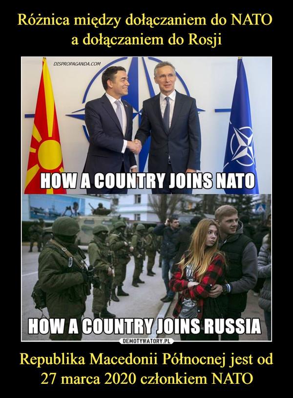 Republika Macedonii Północnej jest od 27 marca 2020 członkiem NATO –