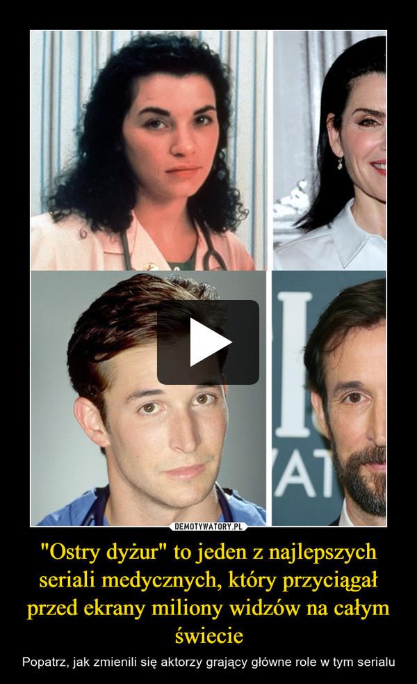 """""""Ostry dyżur"""" to jeden z najlepszych seriali medycznych, który przyciągał przed ekrany miliony widzów na całym świecie – Popatrz, jak zmienili się aktorzy grający główne role w tym serialu"""