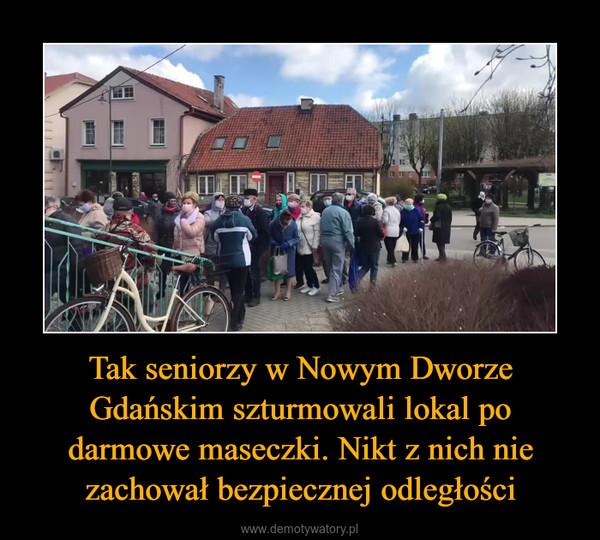 Tak seniorzy w Nowym Dworze Gdańskim szturmowali lokal po darmowe maseczki. Nikt z nich nie zachował bezpiecznej odległości –
