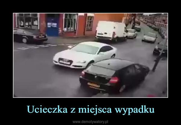 Ucieczka z miejsca wypadku –