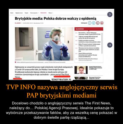 TVP INFO nazywa anglojęzyczny serwis PAP brytyjskimi mediami