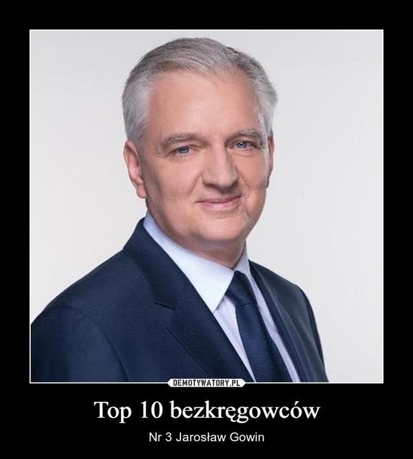 Top 10 bezkręgowców – Nr 3 Jarosław Gowin