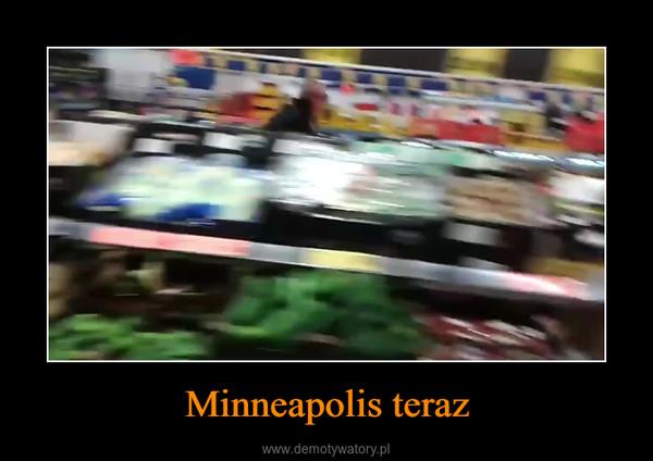 Minneapolis teraz –