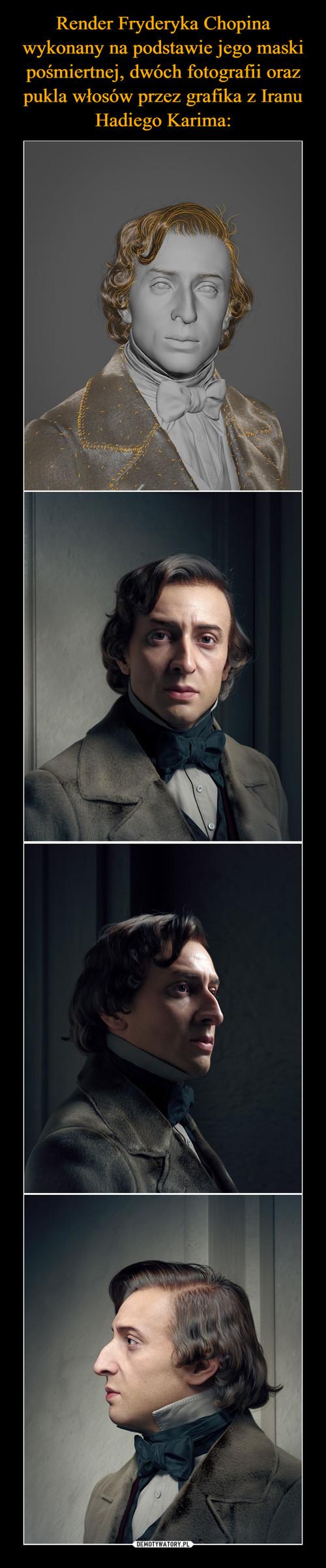 Render Fryderyka Chopina wykonany na podstawie jego maski pośmiertnej, dwóch fotografii oraz pukla włosów przez grafika z Iranu Hadiego Karima: