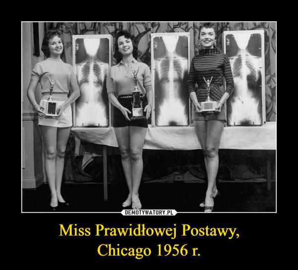 Miss Prawidłowej Postawy,Chicago 1956 r. –