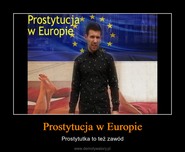 Prostytucja w Europie – Prostytutka to też zawód