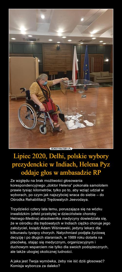 Lipiec 2020, Delhi, polskie wybory prezydenckie w Indiach, Helena Pyz oddaje głos w ambasadzie RP
