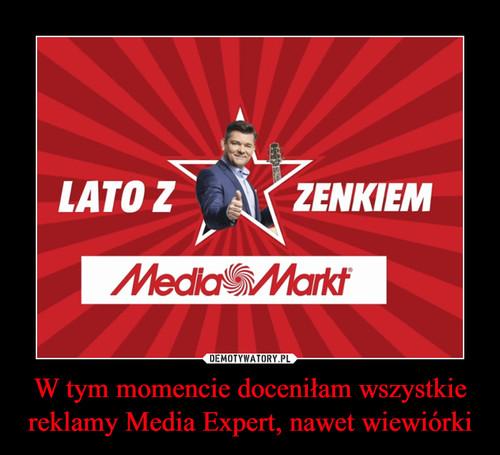 W tym momencie doceniłam wszystkie reklamy Media Expert, nawet wiewiórki