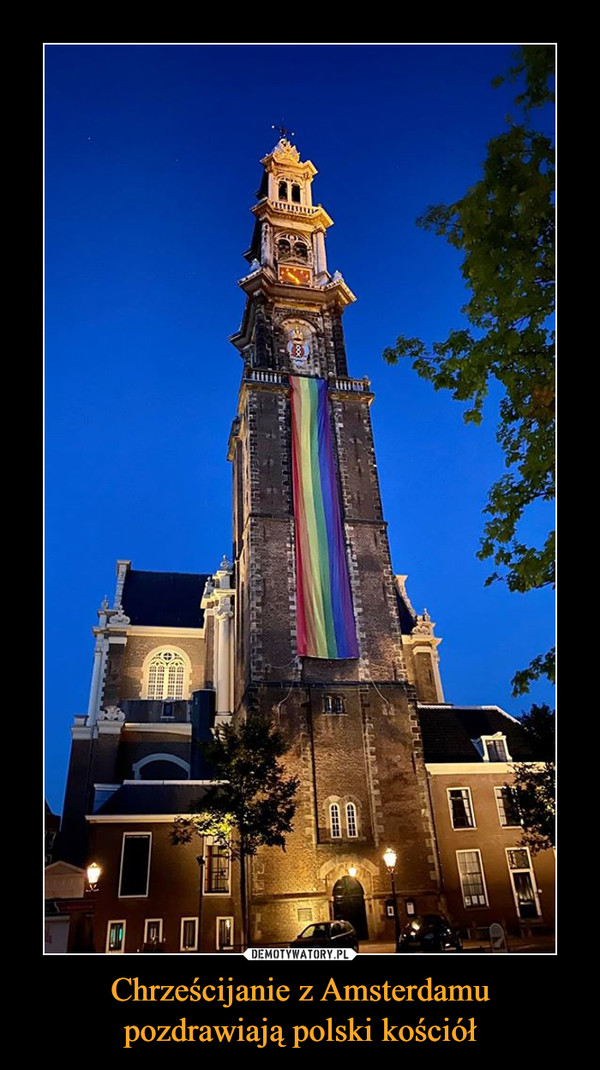 Chrześcijanie z Amsterdamu pozdrawiają polski kościół –