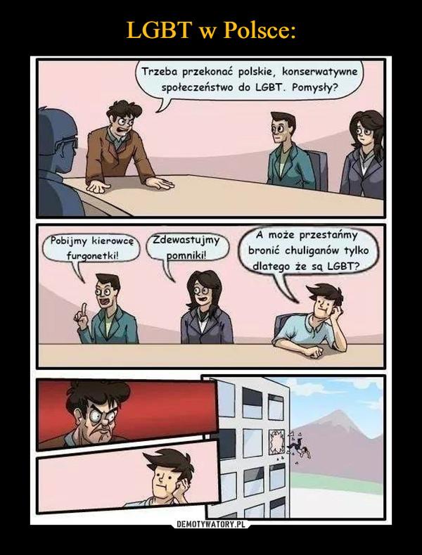 –  Trzeba przekonać polskie, konserwatywne społeczeństwo do LGBT