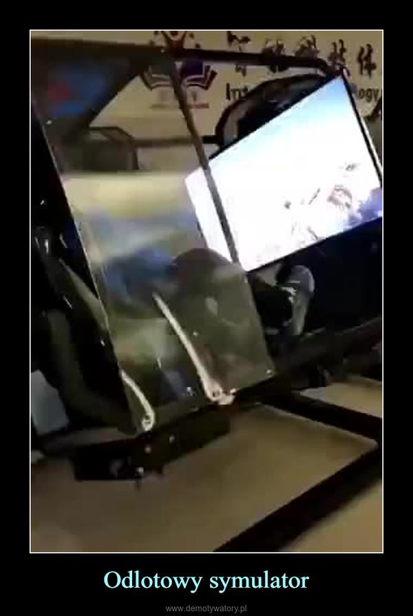 Odlotowy symulator –