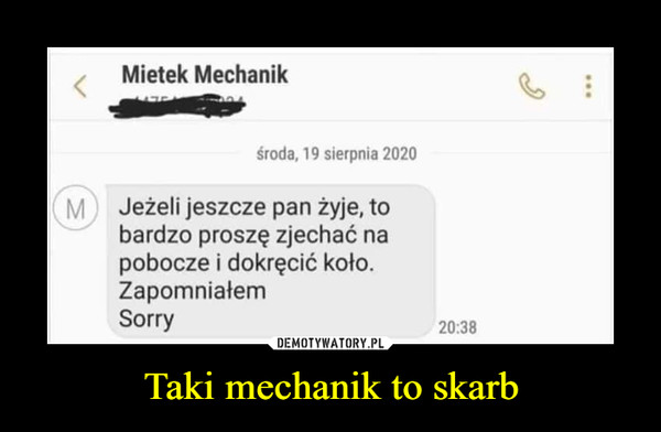 Taki mechanik to skarb –