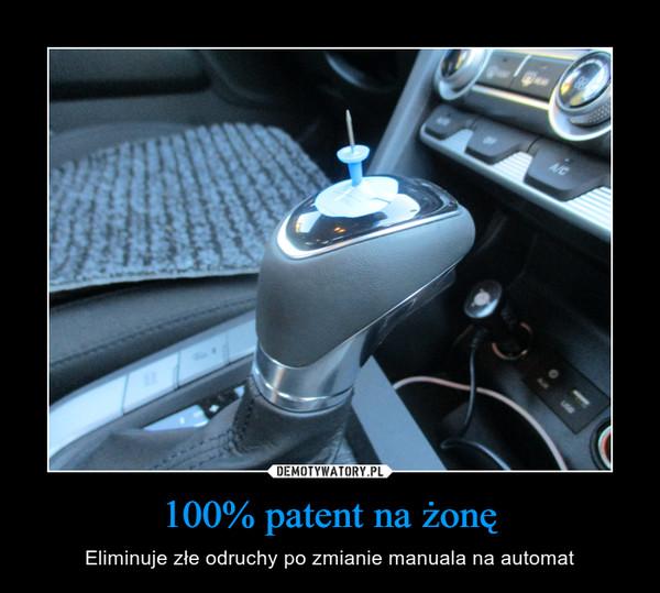 100% patent na żonę – Eliminuje złe odruchy po zmianie manuala na automat