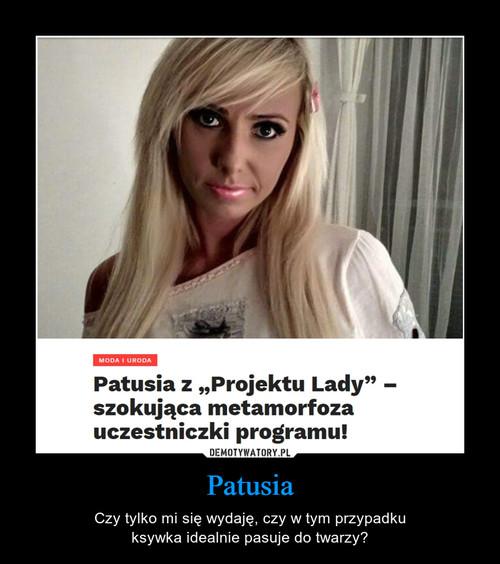 Patusia
