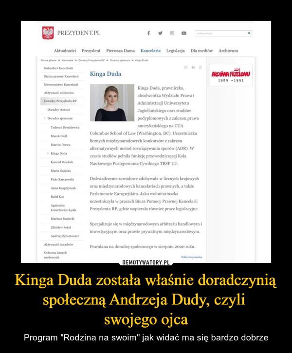 """Kinga Duda została właśnie doradczynią społeczną Andrzeja Dudy, czyli swojego ojca – Program """"Rodzina na swoim"""" jak widać ma się bardzo dobrze"""
