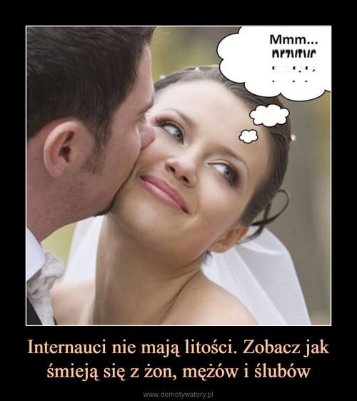 Internauci nie mają litości. Zobacz jak śmieją się z żon, mężów i ślubów