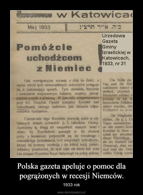 Polska gazeta apeluje o pomoc dla pogrążonych w recesji Niemców. – 1933 rok
