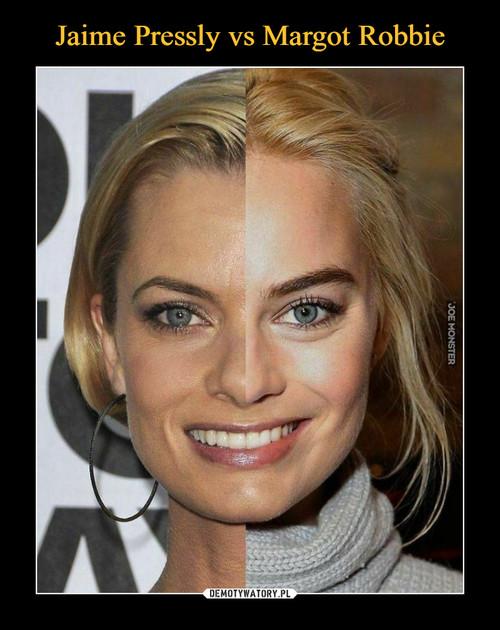 Jaime Pressly vs Margot Robbie