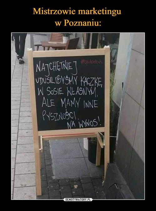 Mistrzowie marketingu  w Poznaniu:
