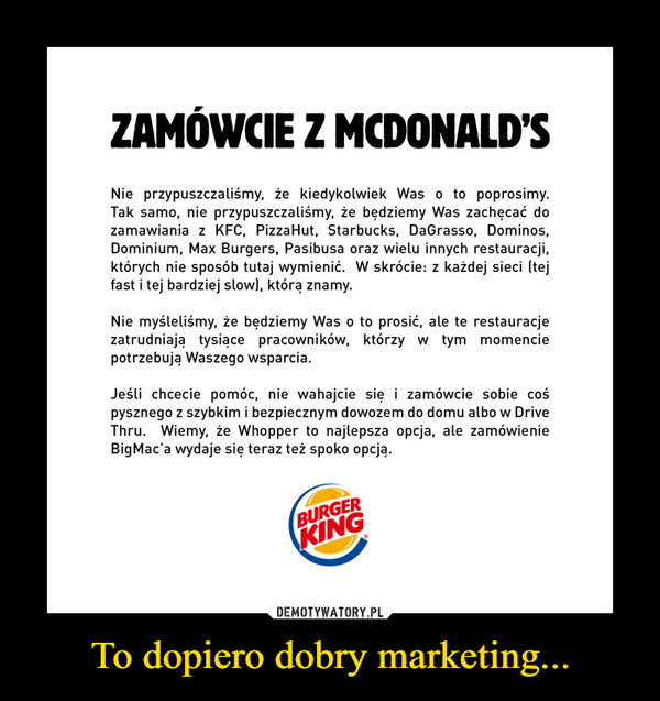 To dopiero dobry marketing... –