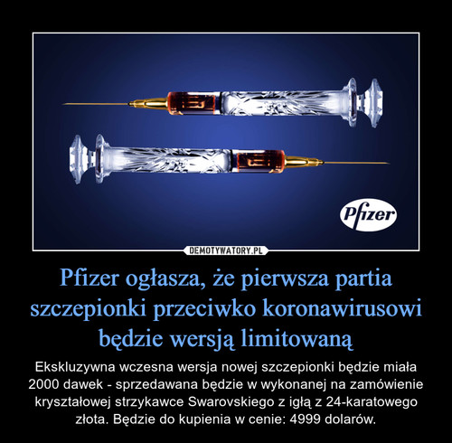 Pfizer ogłasza, że pierwsza partia szczepionki przeciwko koronawirusowi będzie wersją limitowaną