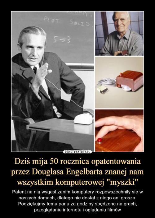 """Dziś mija 50 rocznica opatentowania przez Douglasa Engelbarta znanej nam wszystkim komputerowej """"myszki"""""""