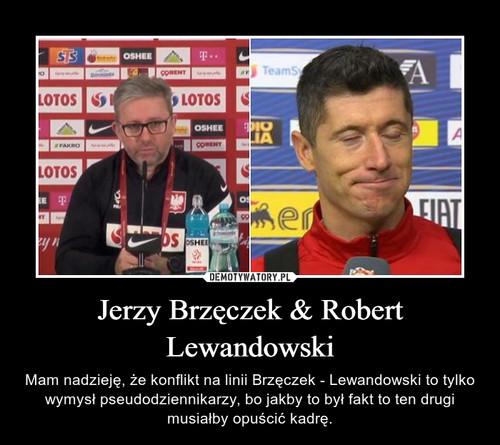 Jerzy Brzęczek & Robert Lewandowski