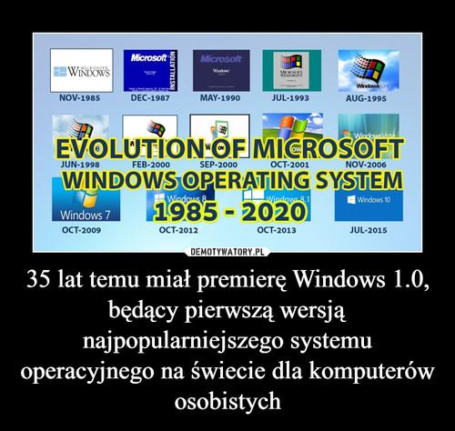 35 lat temu miał premierę Windows 1.0, będący pierwszą wersją najpopularniejszego systemu operacyjnego na świecie dla komputerów osobistych