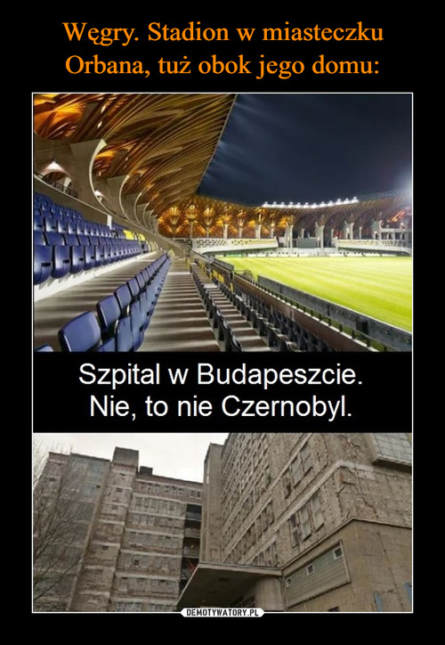 Węgry. Stadion w miasteczku Orbana, tuż obok jego domu: